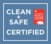Clean + Safe Certified - California Hotel & Lodging Association
